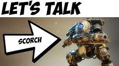 Titanfall 2 | Let's talk Scorch