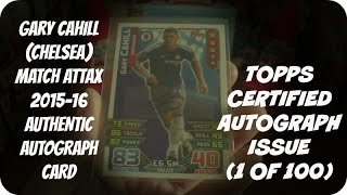 Gary CAHILL TOPPS CERTIFIED AUTOGRAPH ISSUE CARD 🏆 MATCH ATTAX PREMIER LEAGUE 2015-16 Trading Cards