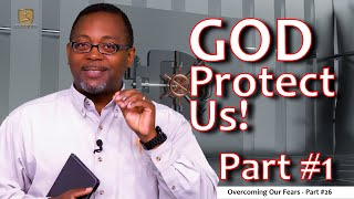 God Protect Us part #1 [God Protect Us series]