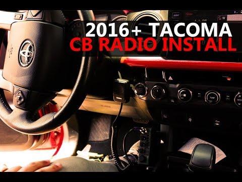 CB RADIO INSTALL (TUTORIAL) - 2016+ TOYOTA TACOMA HOW TO INSTALL