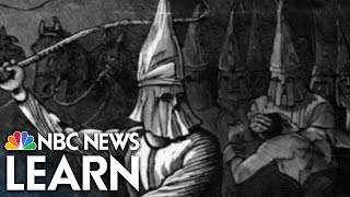 NBC News Learn: The Ku Klux Klan and White Supremacy thumbnail