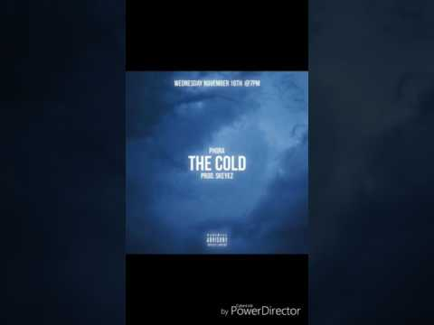 Phora- the cold