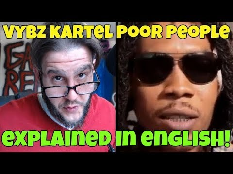 Vybz Kartel - Poor People Land (Explained In English!) FREE WORLD BOSS!
