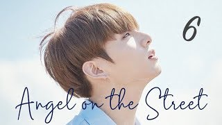 [Jungkook FF] Angel On The Street Ep 6