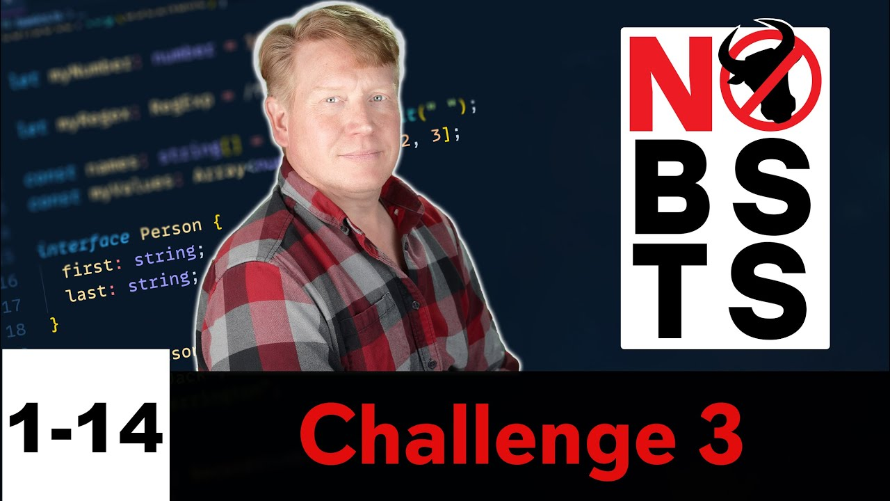 No BS TS - Challenge 3