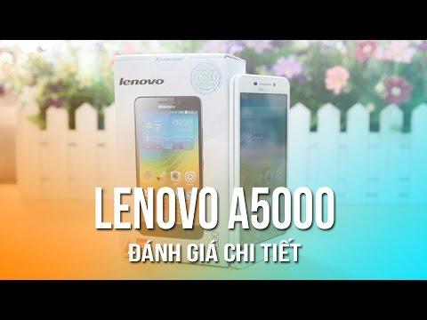 Lenovo A5000 chính hãng – Mở hộp và đánh giá nhanh