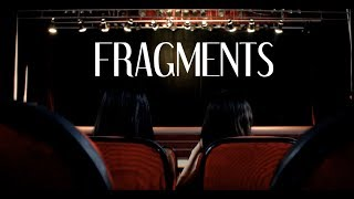 we are fragments