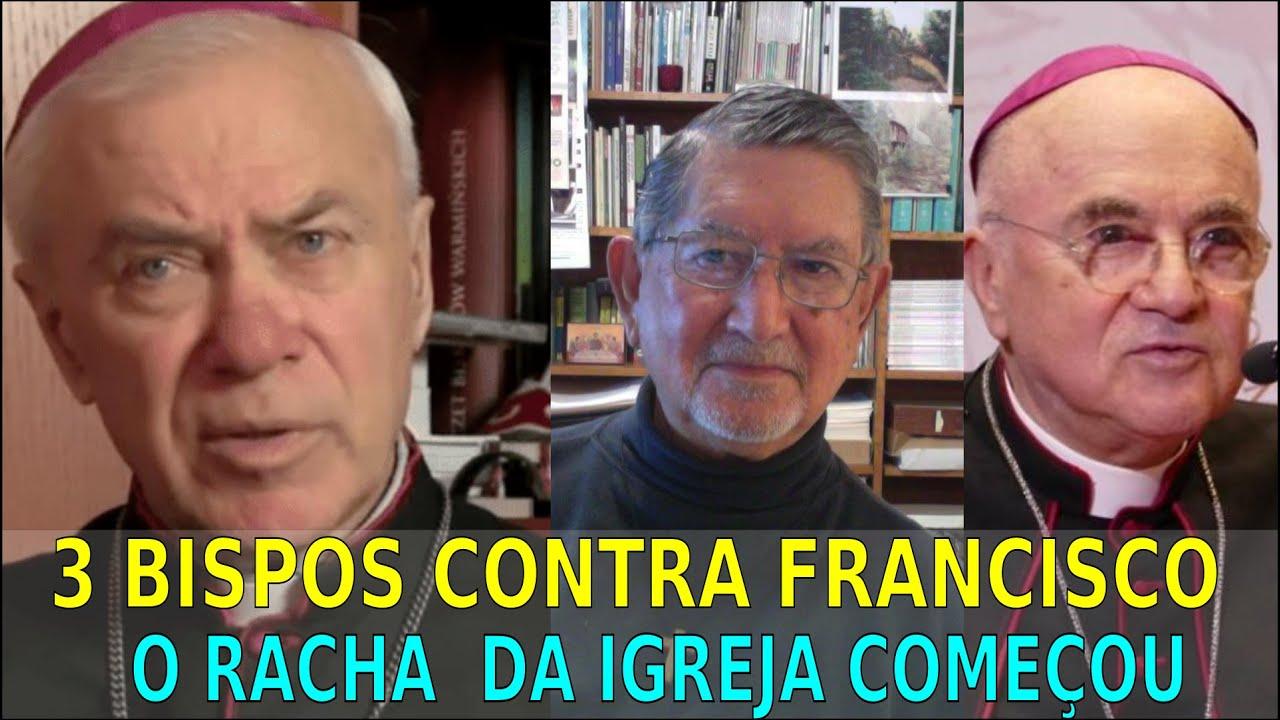 3 BISPOS CONTRA FRANCISCO - O RACHA DA IGREJA COMEÇOU