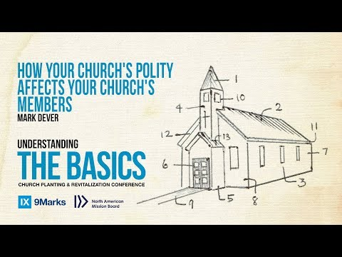 Mark Dever: How Your Church's Polity Affects Your Church's Members | NAMB2017