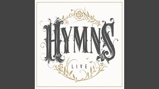 Come Thou Fount (Above All Else) (Live)