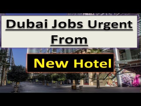 Dubai Hotel Jobs Available Now Apply Online Fast .