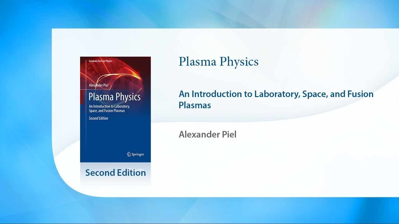 plasma physics an introduction to laboratory space and fusion plasmas