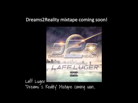 """Laff Luger """"Get You One"""""""
