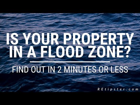 Is Your Property In A Flood Zone? Find Out In 2 Minutes Or Less...