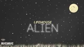 Lifehouse - Alien (lyric video)