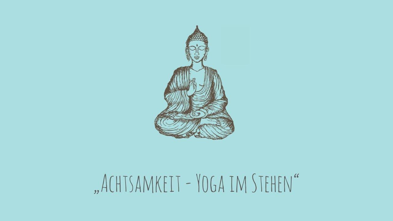 Achtsames Yoga im Stehen