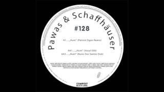 Pawas & Schaffhaeuser - Hunt (Rhodes Jam feat Gregor Schwellenbach)