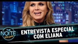 The Noite (06/11/14) - Entrevista com Eliana