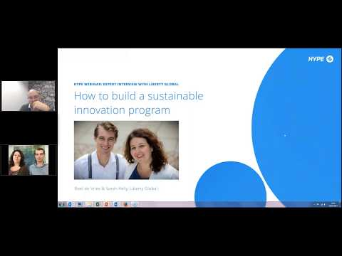 HYPE Webinar: Expert Interview with Liberty Global: How to build a sustainable innovation program
