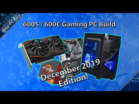 A 600$ / 600€ Gaming PC, December 2019 Edition!