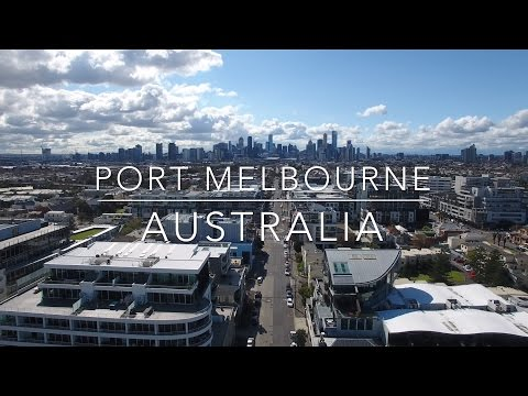 Our World by Drone in 4K - Port Melbourne, Victoria, Australia