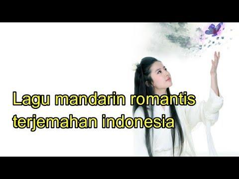 Lagu Mandarin Romantis Terjemahan Indonesia