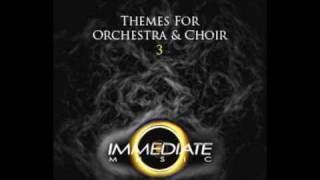 Immediate Music - Dark Side Of Power (Themes for Orchestra and Choir 3 - 2008) (HQ)