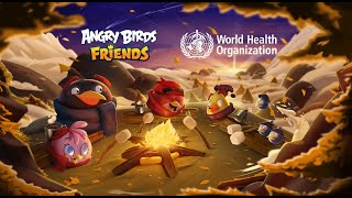 Angry Birds Friends X WHO   Self Care Tournament