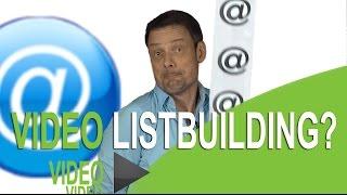 Listbuilding met video: meer email adressen met je video