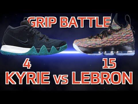 b7f273f55d59 Kyrie 4 vs LeBron 15 Grip Battle! - YouTube