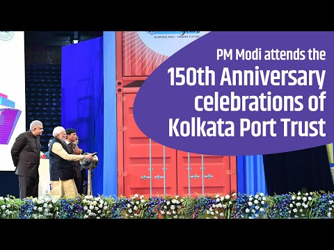 PM Modi attends the 150th Anniversary celebrations of Kolkata Port Trust in Kolkata, West Bengal