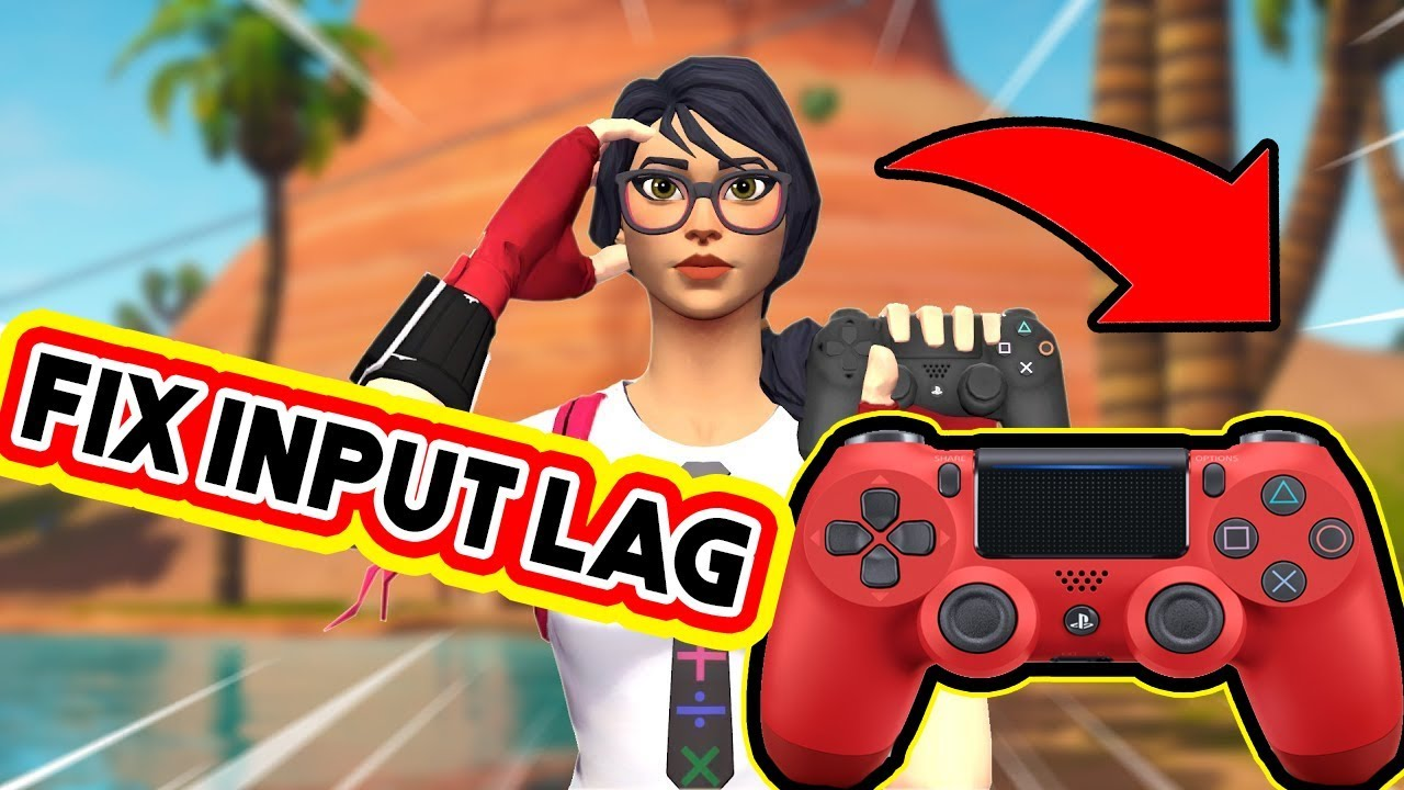 How To Fix Input Lag On Controller On Pc - Fortnite