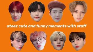 ateez cute and funny moments with staff