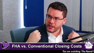 FHA vs  Conventional Closing Costs