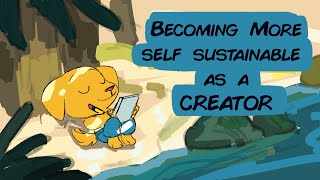 How to become self sustaining as a creator