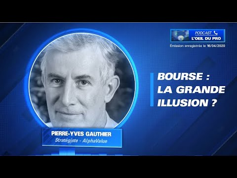 Bourse: la grande illusion