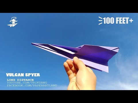 100 FEET+  PAPER AIRPLANE - How to make a Paper paper plane that flies FARRR | Vulcan Spyer