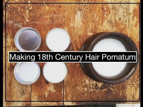Making Pomade/ Pomatum For Dressing The Hair