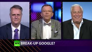 CrossTalk: Break-up Google?