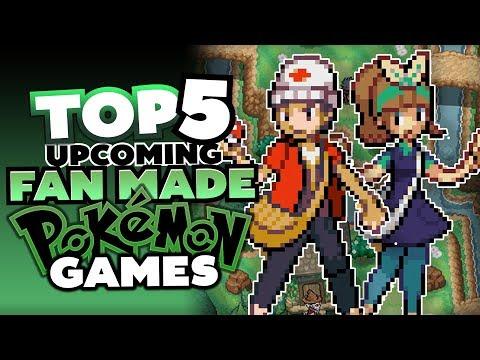 Top 5 BEST Upcoming Pokemon Fan Games 2018