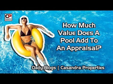 How Much Value Does A Pool Add To An Appraisal? | Real Estate