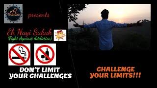 Ek Nayi Subah_Short Film [Fight Against Addiction] A Motivational Story