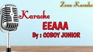 KARAOKE EEAAA (COBOY JUNIOR)
