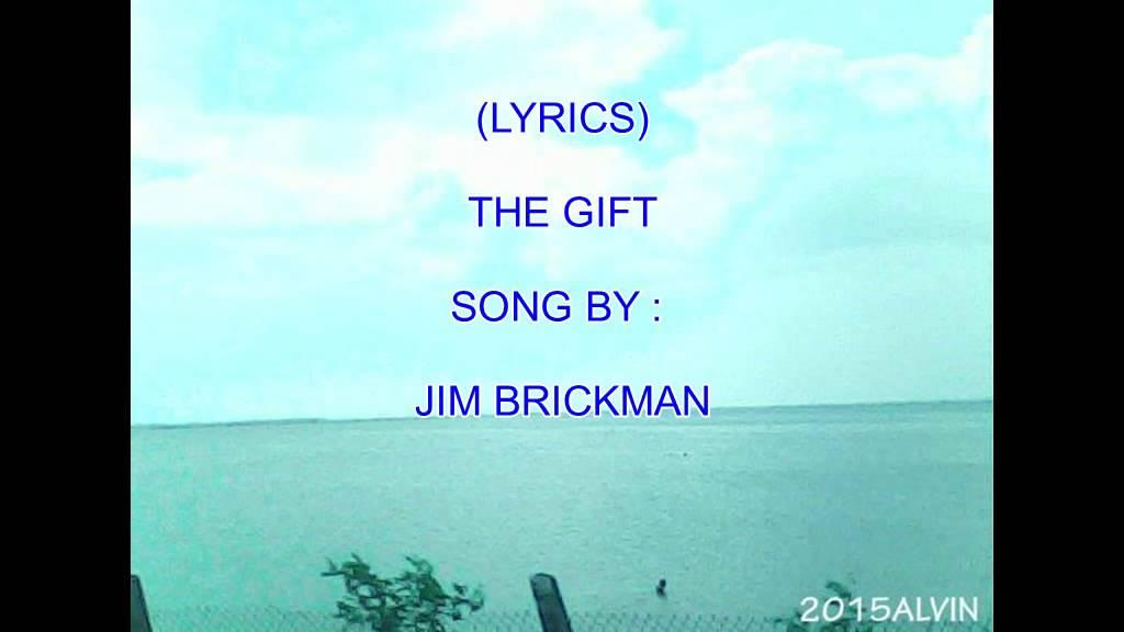 The Gift Jim Brickman Lyrics 2015 Youtube