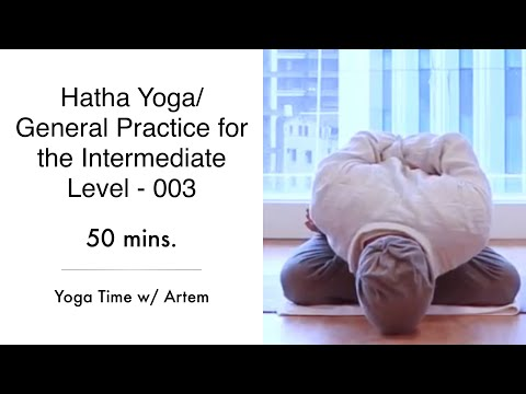 Hatha Yoga/ General Practice for the Intermediate Level - 003