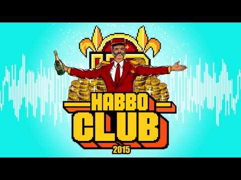 Habbo Club 2015 - TIX & The Pøssy Project - YouTube
