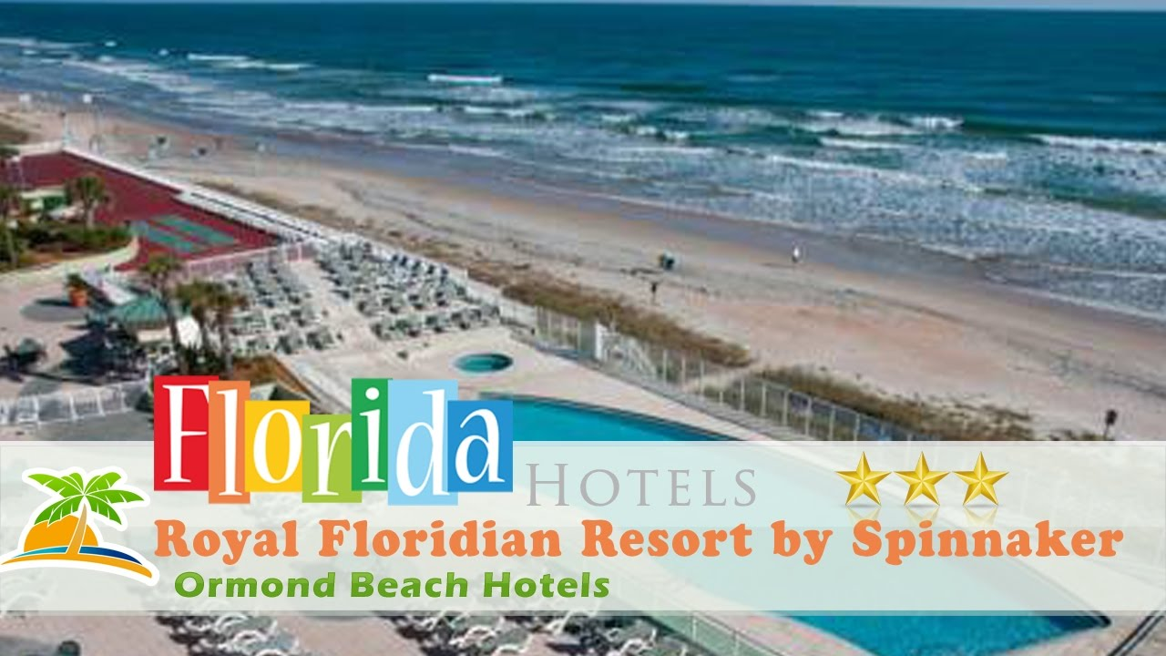 Royal Floridian Resort By Spinnaker Ormond Beach Hotels Florida