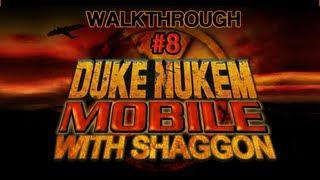 100% Walkthrough: Duke Nukem Mobile [08 -The Courtyard]