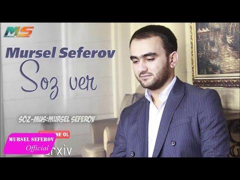 Mürsəl Səfərov — Söz Ver (2017)