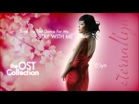 [Audio] Lyn 린 Stay With Me (Save Your Last Dance For Me OST)
